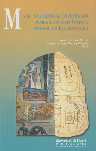 Myth and Ritual in African American and: ALONSO GALLO, Laura