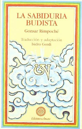 9788495094032: Sabiduria Budista, La