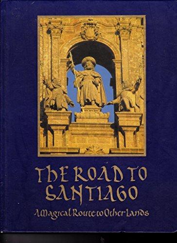 The Road to Santiago: A Magical Route: Paradores de Turismo