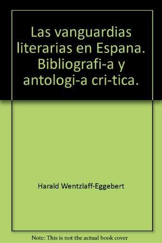 9788495107138: Las vanguardias literarias en España
