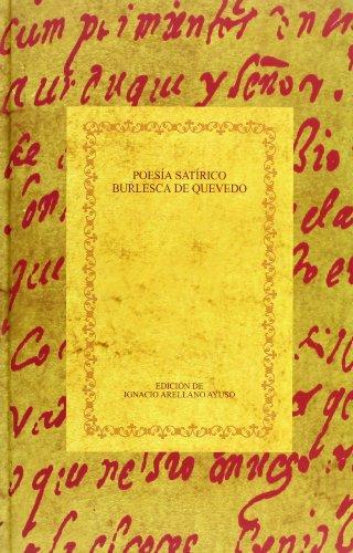 9788495107350: Poesía satírico-burlesca de Quevedo: estudio y anotación filológica de los sonetos (Biblioteca áurea hispánica)