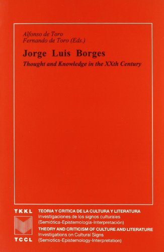 9788495107404: Jorge Luis borges: thought and knowledge in the xxth. century