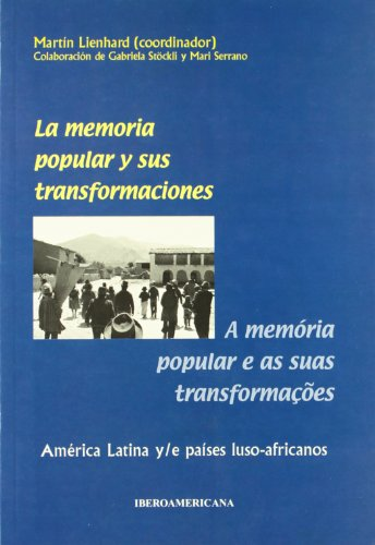 9788495107848: La memoria popular y sus transformaciones = a memória popular e as sus transformaçoes