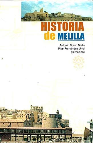 9788495110251: Historia de Melilla