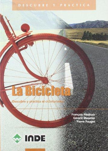 9788495114310: Bicicleta, La - Descubre y Practica Cicloturismo