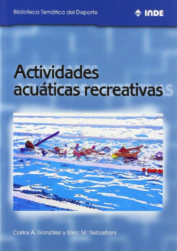 9788495114358: Actividades Acuaticas Recreativas (Spanish Edition)
