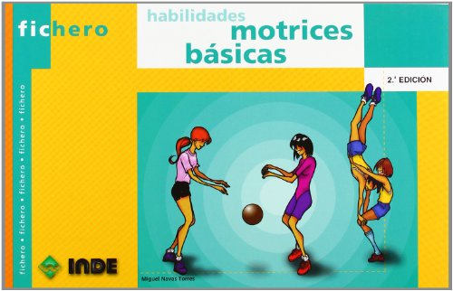 9788495114426: Fichero de Habilidades Motrices Basicas (Spanish Edition)