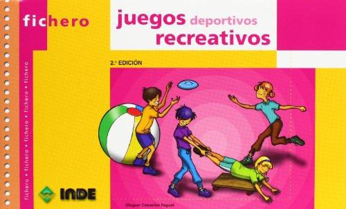 Fichero - Juegos Deportivos Recreativos (Paperback): Inde
