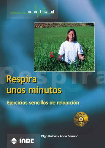 9788495114594: Respira Unos Minutos (Libro + DVD) (Salud)