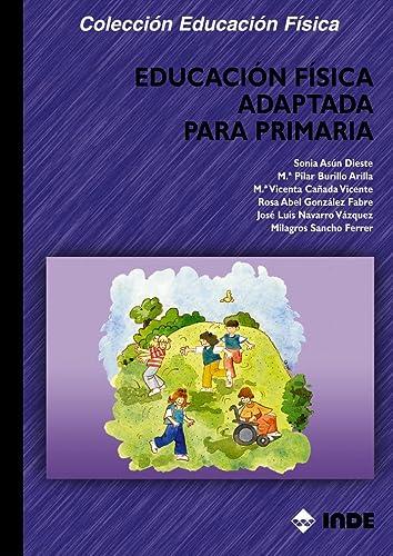 Educacion Fisica Adaptada Para Primaria (Paperback): Sonia Asun Dieste,
