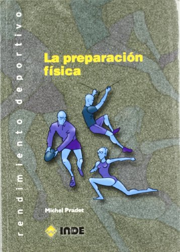 9788495114778: La preparación física (Rendimiento deportivo)