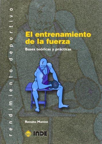 ENTRENAMIENTO DE LA FUERZA, EL: MANNO RENATO