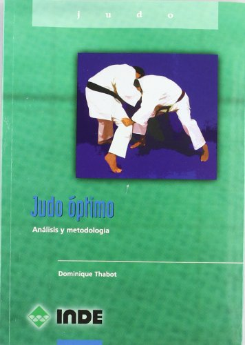 9788495114891: Judo Optimo - Analisis y Metodologia (Spanish Edition)