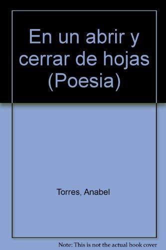 En un abrir y cerrar de hojas: Torres, Anabel