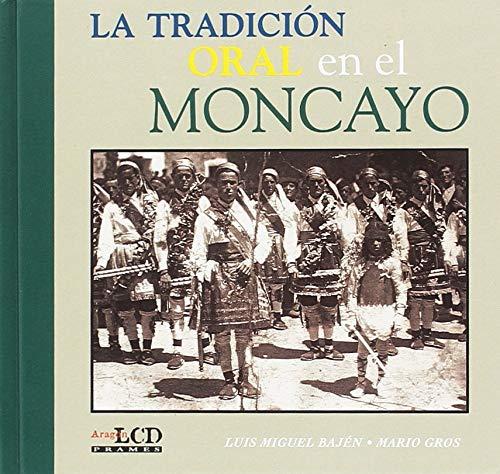 9788495116796: La tradicion oral en el moncayo
