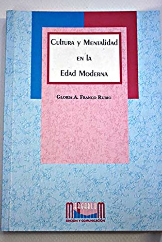 9788495118011: Cultura y mentalidad en la edad moderna