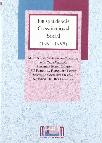 9788495118219: Jurisprudencia constitucional social (1991-1999)