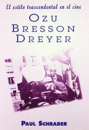 9788495121066: El estilo trascendental en el cine. Ozu, Besson y Dreyer (Colección Clásicos)