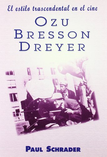 9788495121066: Estilo Trascendental En El Cine Ozu Bresson Dreyer (Spanish Edition)