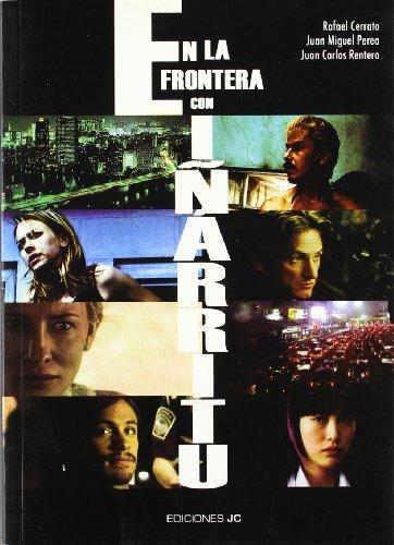 9788495121455: En La Frontera Con Inarritu/ On the Frontier With Inarritu (Spanish Edition)