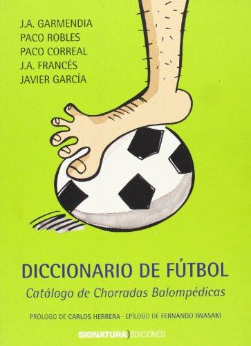 9788495122858: Diccionario De Fútbol (Signatura de Flamenco)