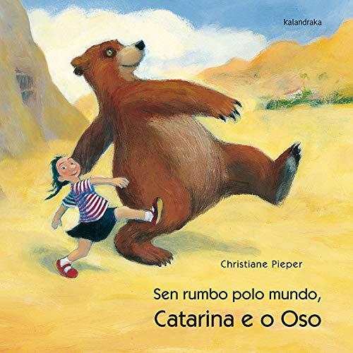 9788495123206: Catarina e o oso, Sen rumbo polo mundo (demademora)
