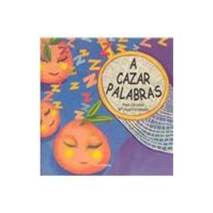 A cazar palabras / A word hunt (Spanish Edition): Caccamo, Pepe