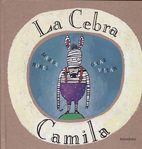9788495123602: La cebra Camila / The Camila Zebra (Spanish Edition)