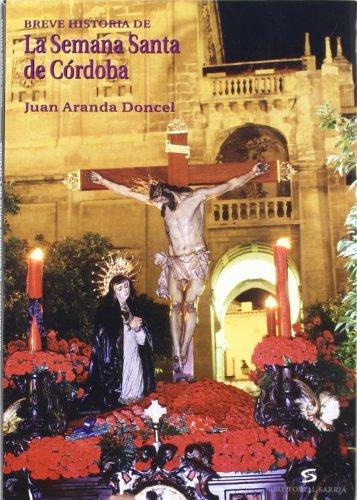 9788495129505: Breve historia de la Semana Santa de Córdoba