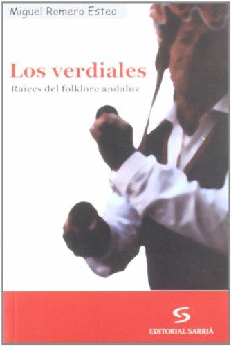 9788495129581: Los Verdiales: Raices del Folklore Andaluz