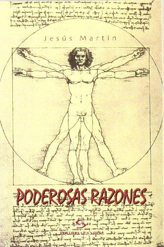 9788495129833: Poderosas razones (Narrativa)