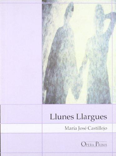 9788495134820: Llunes Llargues (Opera prima)