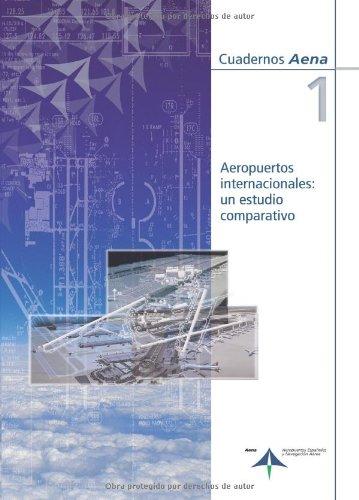9788495135445: Aeropuertos internacionales: un estudio comparativo (Spanish Edition)