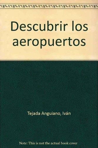 9788495135650: DESCUBRIR LOS AEROPUERTOS