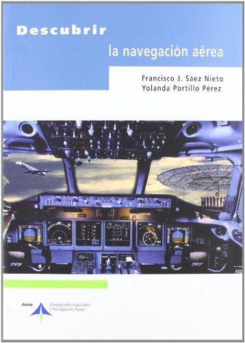 9788495135797: Descubrir la navegación aérea