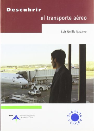 9788495135803: Descubrir el transporte aéreo