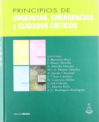9788495136152: Principios de urgencias, emergencias y cuidados críticos (Torre Vigia)