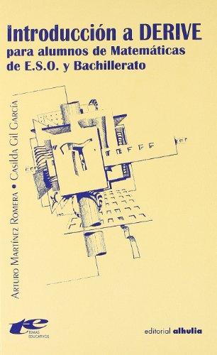 9788495136329: Introduccion a Derive/ Introduction to Derive (Temas Educativos) (Spanish Edition)