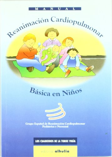 9788495136428: Manual de reanimacion cardiopulmonar/ Manual of Cardiopulmonary Resuscitation (CPR) (Cuadernos De La Torre Vigia) (Spanish Edition)