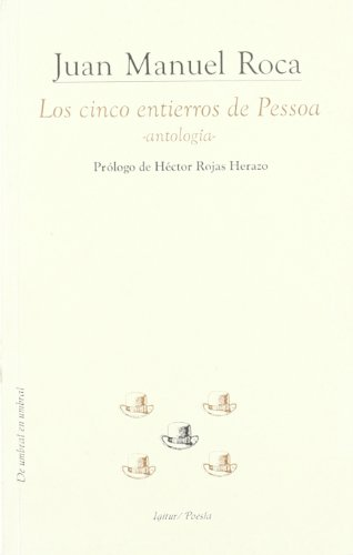 9788495142153: Los cinco entierros de Pessoa (De umbral en umbral) (Spanish Edition)