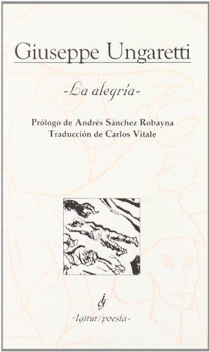 9788495142481: La Alegría - 3ª Edición (Poesia (igitur))