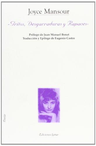 Gritos, Desgarraduras y Rapaces (8495142597) by Joyce MANSOUR