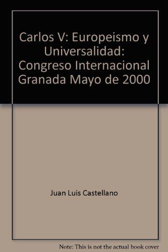 9788495146779: Carlos V europeismo y universidadcongreso celebrado en Granada del1 al 5 de mayo de 2000.vol.1