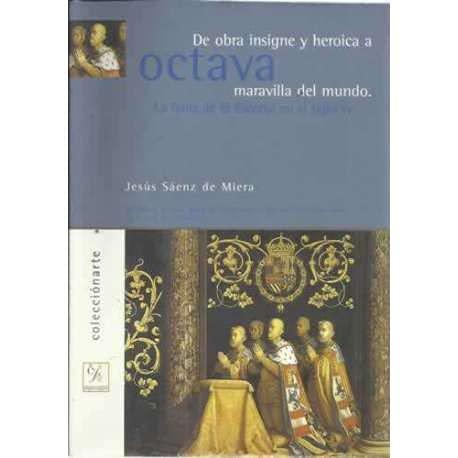 """de Obra """"Insigne"""" y """"Heroica"""" a """"Octava: Jesus Saenz de"""