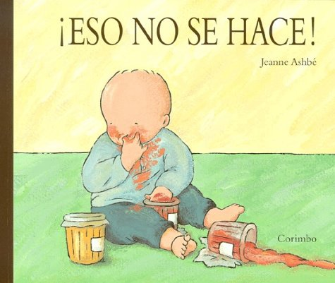 Eso No Se Hace! (Spanish Edition): Jeanne Ashbe