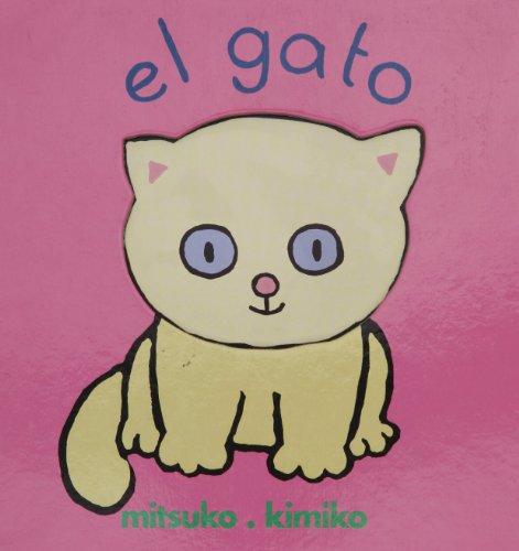 Gato, El (Spanish Edition): Mitsuko Kimiko