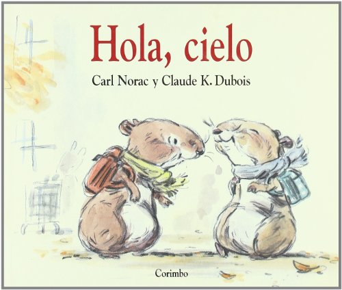 Hola, Cielo (Spanish Edition): Norac, Carl
