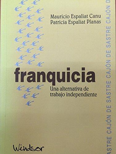 FRANQUICIA: ESPALIAT CANU, MAURICIO; ESPALIAT PLANAS, PATRICIA