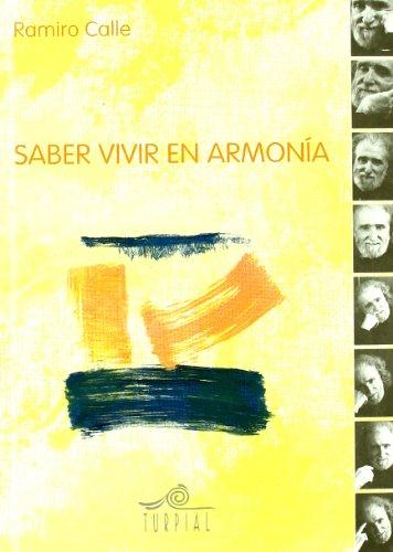 9788495157201: Saber Vivir En Armonia (Ramiro calle)