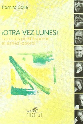 9788495157256: Otra Vez Lunes (Ramiro calle)